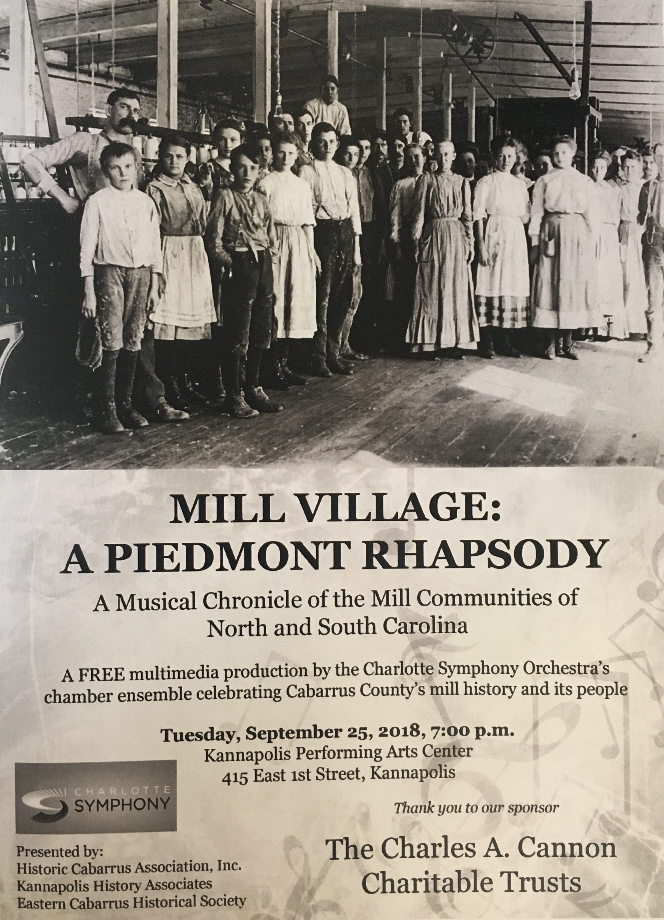 ... the histories and memories of Cabarrus County textile mill workers by hosting the Charlotte Symphony for a free one-night event on September 25th ... & historiccabarrus u2013 Historic Cabarrus Association Inc.